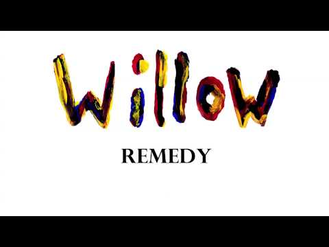 Willow - Remedy