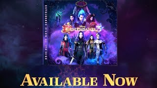 Soundtrack Available NOW!  | Descendants 3