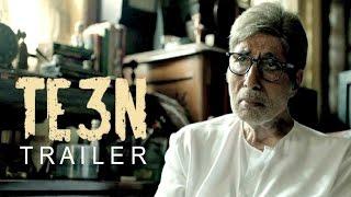 TE3N Movie Trailer 2016 | Amitabh Bachchan, Vidya Balan & Nawazuddin Siddiqui Releases