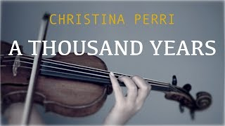 Download Lagu Christina Perri - A Thousand Years for violin and piano (COVER) Gratis STAFABAND