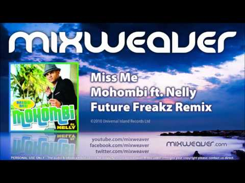 Mohombi ft. Nelly - Miss Me (Future Freakz Remix)
