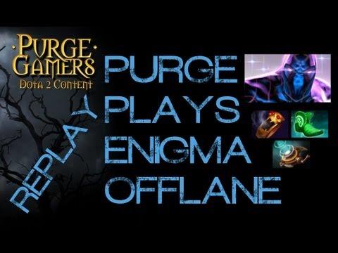 Dota 2 Purge plays Offlane Enigma