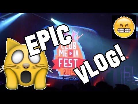 EPIC VLOG | Club Media Fest 2015 | Conociendo youtubers!