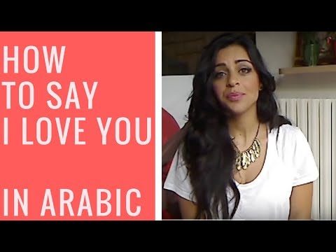 I Love You in Arabic