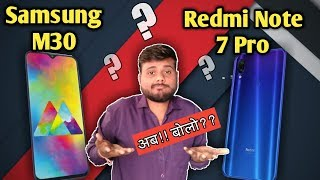 Samsung Galaxy M30 vs Redmi Note 7 Pro || Best phone under 15000 in india 2019