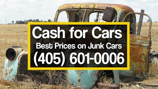 Cash for Cars Oklahoma City |  cash for cars. sell junk car oklahoma city | Cash for Cars Oklahoma