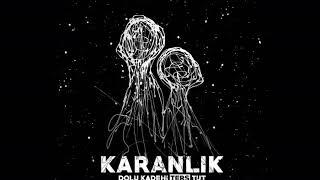 download lagu Dolu Kadehi Ters Tut - Karanlık ( Audio) mp3
