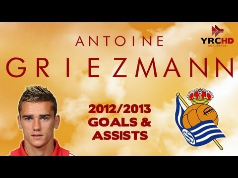 Antoine GRIEZMANN - Goals, Skills, Assists - Real Sociedad - 2012/2013 - HD