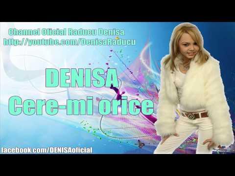 Sonerie telefon » DENISA – Cere-mi orice (LIVE 2008)