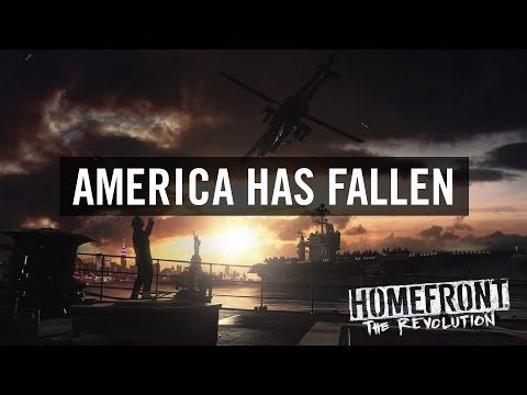 Homefront: The Revolution  'America Has Fallen' Trailer (Official) [US]