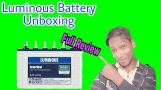 Luminous ILST 10036 Battery Unboxing New Battery Unboxing In Hindi? 🔥 Tarh Tarh Ki Video