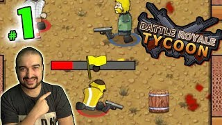 CREATE YOUR OWN PUBG? - Battle Royale Tycoon Gameplay #1 - Walkthrough PC