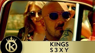 KINGS - S3XY - Official Music Video