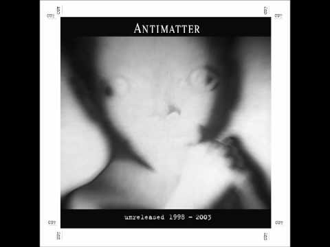 Antimatter - Nobody Home
