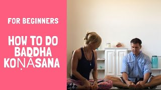 How To Do Baddha Koṇāsana For Beginners