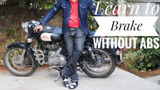 Without ABS, Learn to Brake Safely on Motorcycles.