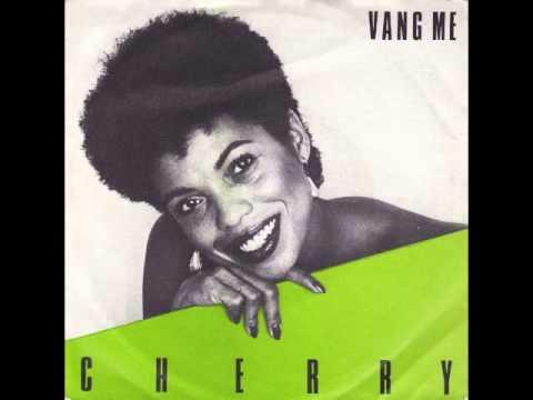 Cherry - Vang Me