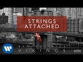 New Politics - Strings Attached [AUDIO]