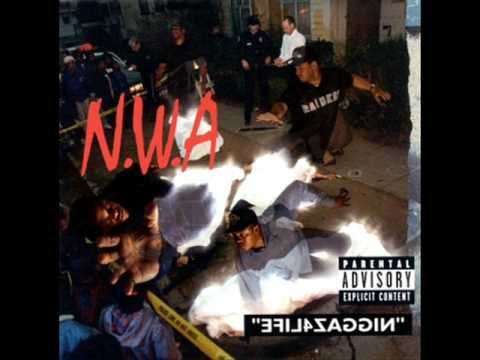 NWA - Real Niggaz Don
