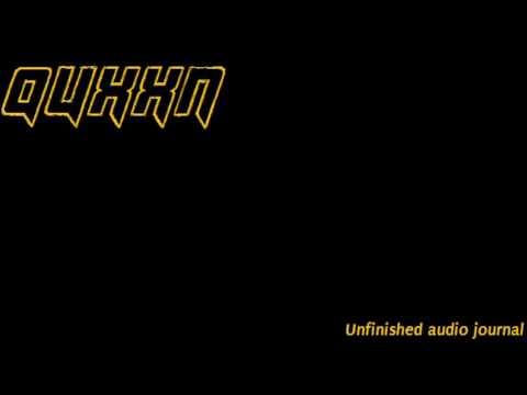 Quxxn's audio journal