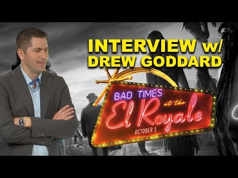 Director Drew Goddard Talks BAD TIMES AT THE EL ROYALE