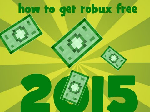 How to get robux on Roblox FOR FREE! 2015 -- Always works!