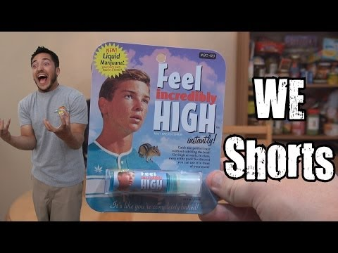 WE Shorts - Feel Incredibly High Liquid Marijuana
