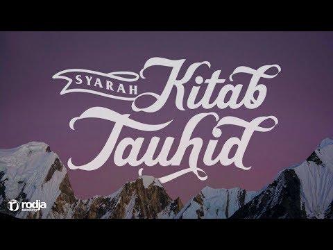 Syarah Kitab Tauhid | Iman Kepada Malaikat | Ustadz Abu Haidar As-Sundawy