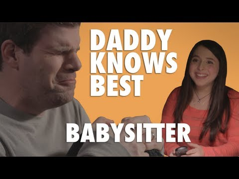 Daddy Knows Best - The Babysitter video