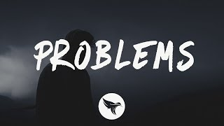 A R I Z O N A - Problems (Lyrics)
