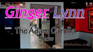 Ginger Lynn drops by The Adam Carolla Show