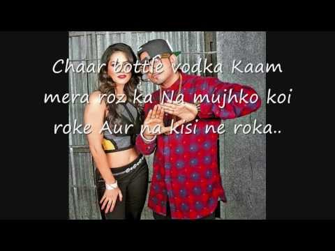 Chaar Bottle Vodka| Lyrics On Screen | Yo Yo Honey Singh Full Video Song | Ragini Mms 2 video
