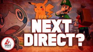 When Is NEXT Nintendo Direct... Which New Switch Games Featured!?