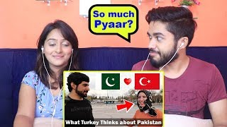 INDIANS react to What do Turkish people think about Pakistan?
