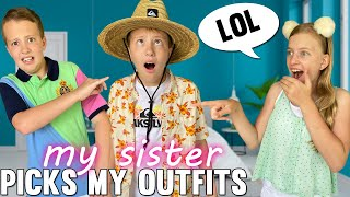 My Sister Picks My Outfits for 1 Week!