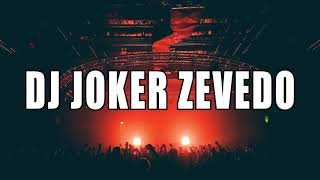 DJ JOKER ZEVEDO