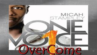 Watch Micah Stampley Overcome video