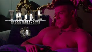 SLOBA RADANOVIC - TAJNE (OFFICIAL VIDEO) 4K