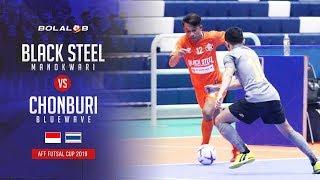 Black Steel Manokwari (5) - (5) Chonburi Bluewave - AFF Futsal Cup 2019