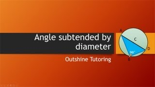 Angle subtended by diameter