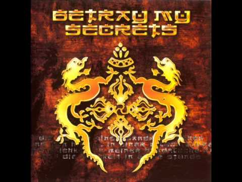 Betray My Secrets - Shahmanic Dream
