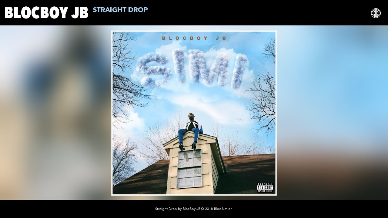 BlocBoy JB - Straight Drop (Audio)