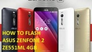 How to Flash ASUS Zenfone 2 4GB ZE551ML (Official Firmware)