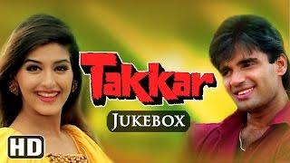 All Songs Of Takkar {HD} - Sunil Shetty - Sonali Bendre - Anu Malik Hits - 90
