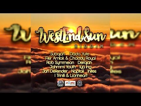 Westend Sun Riddim 2016 - Mix Promo by Faya Gong 🔥🔥🔥