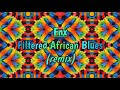 Oscar P, Fnx - Filtered African Blues (Fnx Remix)