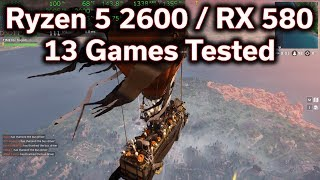 Ryzen 5 2600 - RX 580 - 13 Games Tested - Will It Play?