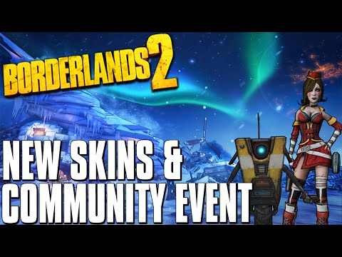 Borderlands 2 New Pre-Sequel Skins & Community Event