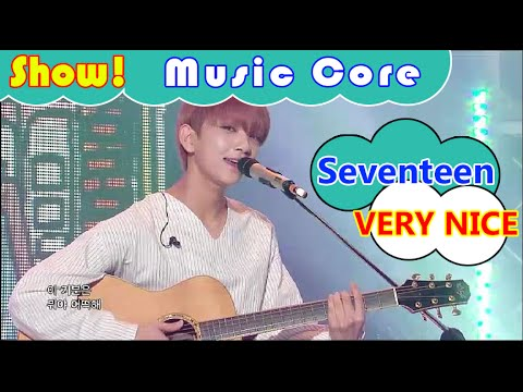[HOT] Seventeen - VERY NICE(Acoustic Ver), 세븐틴 - 아주 NICE (어쿠스틱 ver.) Show Music core 20160917