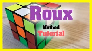 Roux Method Easy Speed Solving Tutorial